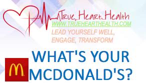 True Heart Health - What's Your McDonald's