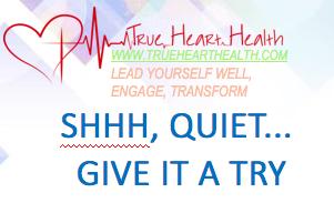 True Heart Health - Shhh Quiet