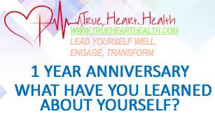 True Heart Health - 1 Year Anniversary