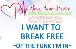 True Heart Health - I Want to Break Free