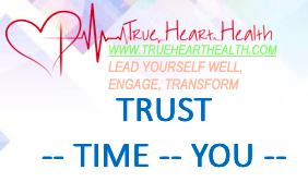 True Heart Health - Trust Time part 2